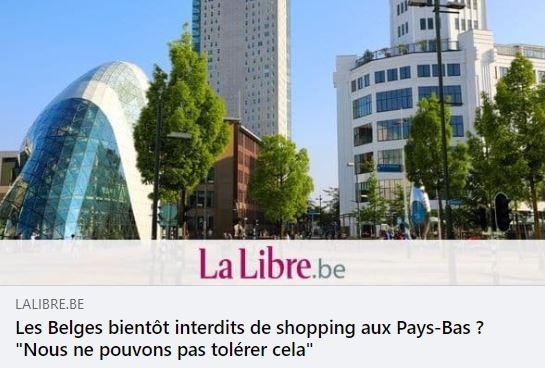 """Les Belges bientôt interdits de shopping aux Pays-Bas ? """"Nous ne pouvons pas tolérer cela"""""""