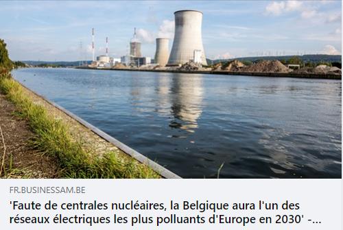 Le mythe écologiste belge anti-nucléaire s'effondre.